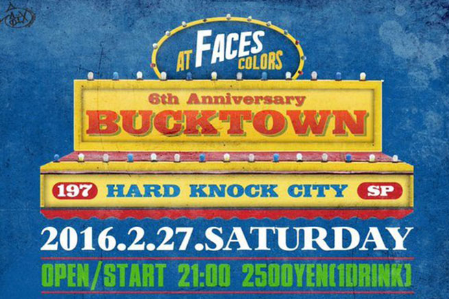 6th ANNIVERSARY BUCK TOWN w/HARD KNOCK CITY