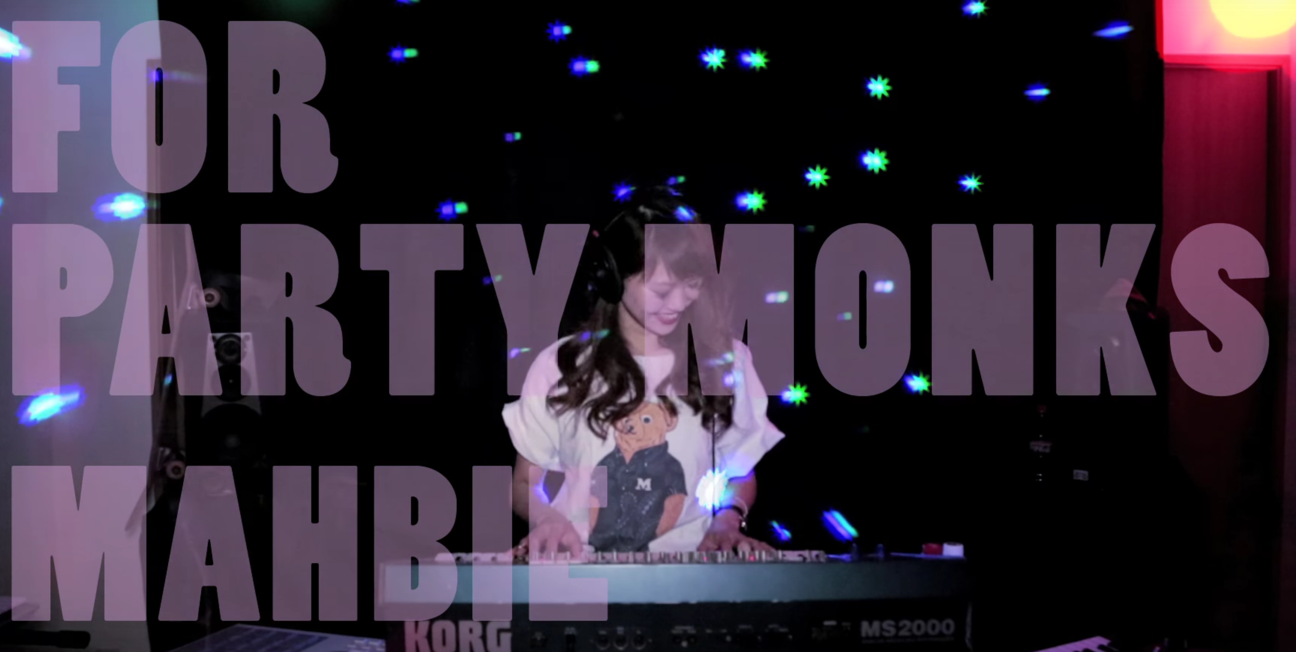 MAHBIE - FOR PARTY MONKS MUSIC VIDEO公開しました