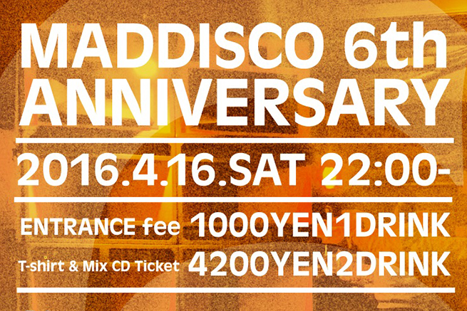 MADDISCO 6th ANNIVERSARY
