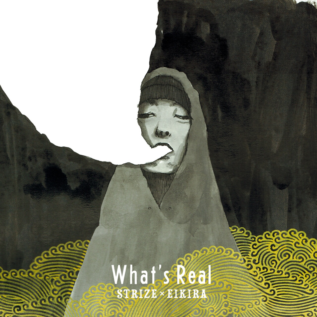 What's Real – STRIZE x EIKIRA